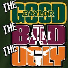 Baylor Tee- The Good The Bad The Ugly
