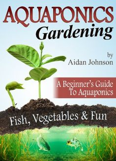 Aquaponics+Gardening+–+A+Beginner's+Guide