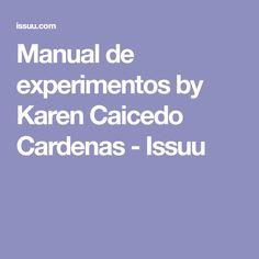 Manual de experimentos by Karen Caicedo Cardenas - Issuu