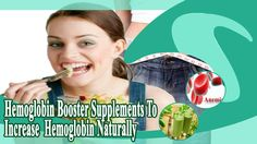 Hemoglobin Booster Supplements To Increase Hemoglobin Naturally
