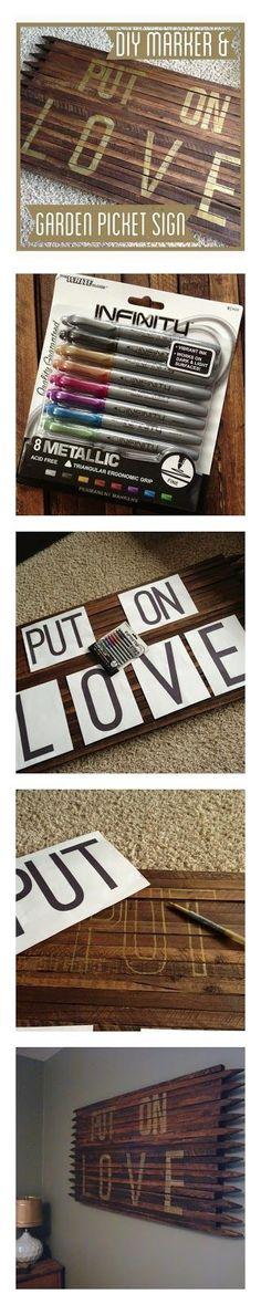 """DIY """"Put on Love"""" Garden Picket Sign www.BrightGreenDoor.com"""