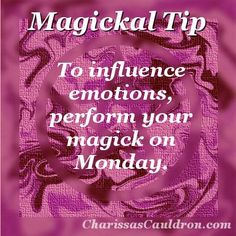 To influence emotions, perform your magick on Monday. Witchcraft Spell Books, Wiccan Spell Book, Magick Spells, Wicca Witchcraft, Witch Spell, Moon Witch, Magic Day, Wiccan Crafts, Eclectic Witch