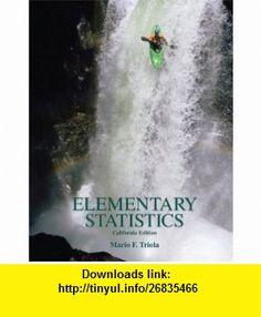 Elementary Statistics, California Edition w/ CD (9780558983055) Mario F. Triola , ISBN-10: 0558983057  , ISBN-13: 978-0558983055 ,  , tutorials , pdf , ebook , torrent , downloads , rapidshare , filesonic , hotfile , megaupload , fileserve