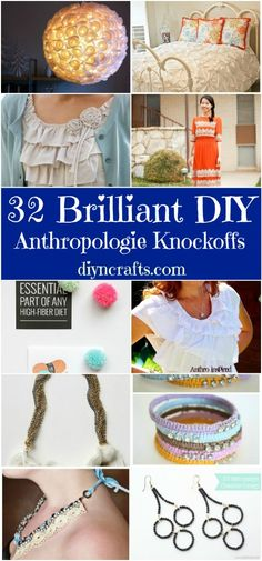 Have you ever been inside an Anthropologie Store? If not, you may be missing out. Everything is so unique and you are certain to find something that you absolutely love. We've collected the best anthro inspired diy projects with linked tutorials.