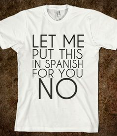 SPANISH NO