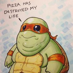 How you goona eat all that pizza with such tiny arms Michelangelo?