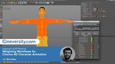 Siggraph 2015 Rewind - Bret Bays: Weighting Workflows for Cinema 4D Character Animation