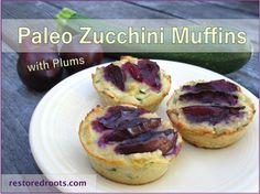 Paleo Zucchini Muffins with Plums - My latest grain-free recipe is great for using up extra zucchini from your overflowing harvest. That's where my inspiration came from - our garden! The plums add just the right sweetness to these tasty gluten-free, dairy-free and refined-sugar free muffins! Enjoy.