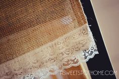 20 Minute Burlap Table Runner or sew lace to bottom of burlap on tiers or valances