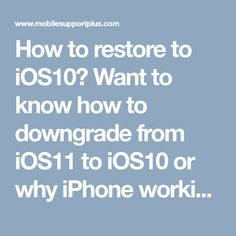 How to restore to Want to know how to downgrade from to or why iPhone working slow after update ,dial Customer Care helpline number. Our experts will guide you why iphone working slow after update and heir remedies. Restore, Ios, Restoration, Remedies, Number, Iphone, Home Remedies
