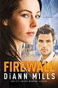 Tyndale House Publishers :: Firewall :: Excited to read the new book by DiAnn Mills. I love her FBI/CIA spy stuff.