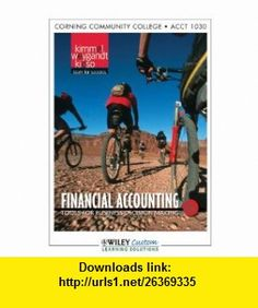 Develop the sensible accounting expertise now to secure a financial accounting 6th edition for corning community college wiley custom select 9781118114896 fandeluxe Images