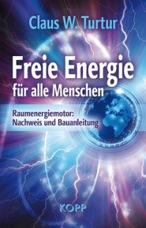 Freie Energie: Wundermaschinen – Wetter, Heilung und Transformation auf Knopfdruck (Video) – Männer Leben
