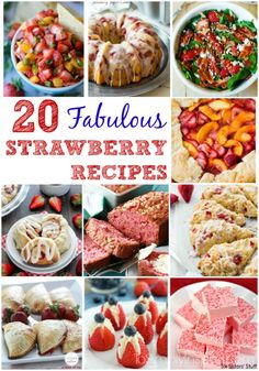 From desserts to salad to salsa, here are 20 Fabulous Strawberry Recipes to enjoy this delicious juicy fruit.