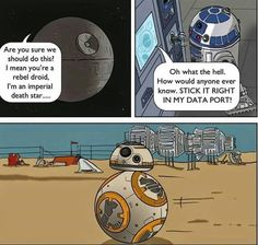 "The moment you realised how BB-8 came to be. | 26 Jokes Guaranteed To Make ""Star Wars"" Fans Laugh Every Time"