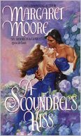 A Scoundrel's Kiss (Restoration Series #1) ~ Margaret Moore