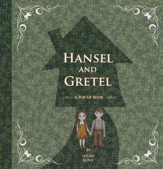 Hansel and Gretel (Fairytale Pop-Ups): Louise Rowe: Books