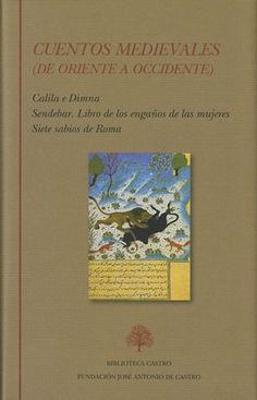 Cuentos medievales : de Oriente a Occidente / edición de María Jesús Lacarra - Madrid : Fundación José Antonio Castro, imp. 2016
