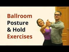 Exercises for Better Posture and Hold in Ballroom Dancing Types Of Ballroom Dances, Ballroom Dance Lessons, Dance Tips, Ballroom Dancing, Dance Videos, Ballroom Dress, Better Posture Exercises, Leg Exercises, Salsa Dance Lessons