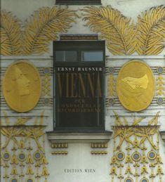 Vienna per conoscerla e ricordarsene von Ernst Hausner - Edition Wien 1994 China Mieville, Otto Wagner, Art Nouveau, Art Deco, Arts And Crafts Movement, Vienna, Envy, Gallery Wall, Frame