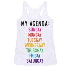 Celebrate your sassy, LGBT pride each and every GAY of the week with this gay agenda, gay pride design! Perfect if you're feeling queer pride, gay pride, equality, expressing sexuality, queer humor, LGBT humor, and fulfilling your gay agenda each day of the week!