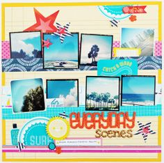 Everyday Scenes - by Melissa Mann using the Shoreline collection from American Crafts.