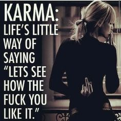 Sharing some great quotes on karma and hope you all be positive and spread the same. I believe in good karma, do good get good!