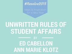 Unwritten Rules of Student Affairs by Ed Cabellon & Ann Marie Klotz