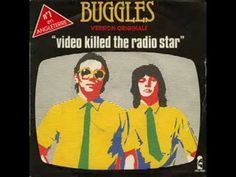 "The Buggles ""Video Killed The Radio Star"" ...no matter how many times I hear this I somehow never get tired of it."