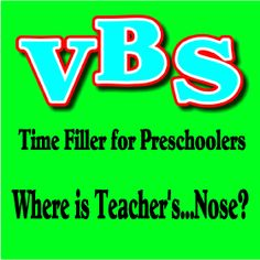 Where is Teacher's...Nose?:  Vacation Bible School Ideas for Preschoolers.  Creative Resources to Help You Share the Bible with Children. #Sundayschool