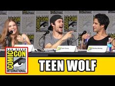 Teen Wolf Comic Con 2015 Panel - Tyler Posey, Dylan O'Brien, Holland Roden, Shelley Hennig - YouTube