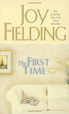 The First Time by Joy Fielding, http://www.amazon.com/dp/0770428525/ref=cm_sw_r_pi_dp_3QjPpb13X8HC7