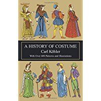 A History of Costume (Dover Fashion and Costumes) -- Read more  at the image link.
