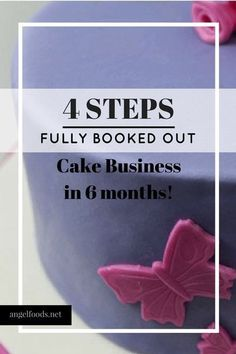 4 Steps to Fully Booked Out Cake Business (in 6 Months!) | The idea of starting a cake business is the easy (and fun) bit! But what do you need to do next… to get the $$$ moolah in. I was fully booked out at 6 months... Bakery Business Plan, Baking Business, Catering Business, Cake Business, Business Advice, Online Business, Business Branding, Home Baking, Baking Tips