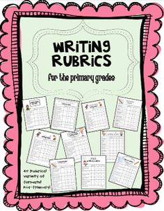 Writing Rubrics for the Primary Grades