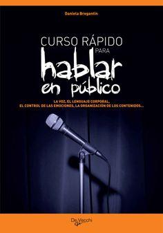 Amazon.com: Curso para hablar en público (Spanish Edition) eBook: Bregantin, Daniela: Kindle Store - De Vecchi Ediciones - DVE - Editorial Devecchi - DVE Publishing - DVE Ediciones