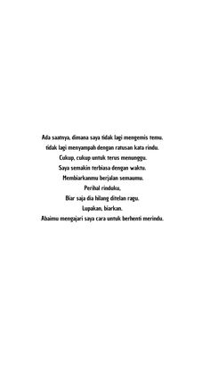 Quotes Rindu, Text Quotes, Typography Quotes, Mood Quotes, Daily Quotes, Qoutes, Funny Quotes, Reminder Quotes, Self Reminder