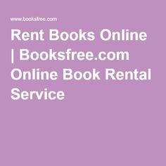 Rent Books Online | Booksfree.com Online Book Rental Service
