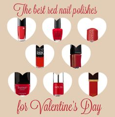 The best red nail polishes for Valentine's Day.