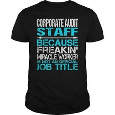 Awesome Tee For Corporate Audit Staff T Shirts, Hoodies. Get it here ==► https://www.sunfrog.com/LifeStyle/Awesome-Tee-For-Corporate-Audit-Staff-123360601-Black-Guys.html?57074 $22.99