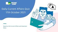 Daily Current Affairs Quiz 17 October 2021 Daily Current Affairs Quiz 17 October 2021: it is based on 17th October Current Affairs and Important News. These current affairs quiz questions will help candidates in scoring marks in competitive exams. every candidate must attempt the Current Affairs Quiz. READ    Today Top Current Affairs 17th October […] Daily Current Affairs Quiz 17 October 2021Yashhuu