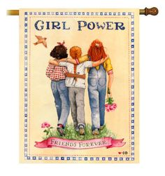 "Love this ""Girl Power"" decorative flag by Susan Branch"
