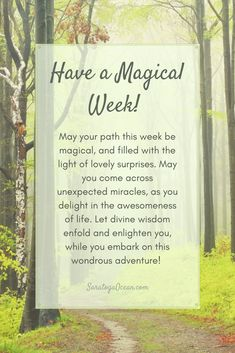Open your heart to a magical week ahead, filled with small miracles and wonderful surprises!