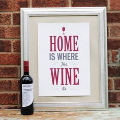 """Home is Where the Wine is"" #Wine"