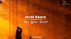 Jordi Roure - Essence Of Life (Original Mix)