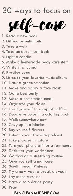 30 ways to focus on self-care | Simple ways to take care of yourself | via Lean, Clean, & Brie