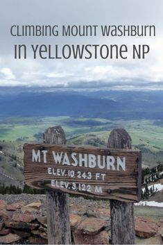 Climbing Yellowstone's Mount Washburn - our tips and tricks for this must do in one of America's most amazing national parks!: