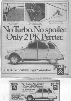Uitleg over de Perrier Car Advertising, Ads, Psa Peugeot, 2cv6, Automobile, Old Commercials, Classic Motors, Classic Cars, Burton 2cv