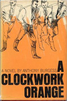A Clockwork Orange, Anthony Burgess. to read Best Books To Read, Good Books, My Books, Figure Drawing Books, Anthony Burgess, Orange Book, Fiction Writing, Entertainment, Cultura Pop
