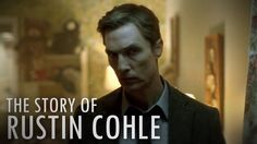 Tribute video to Rust Cohle (Matthew McConaughey - Golden Globe 2015 nominee) from True Detective. All his best moments. WARNINGS: SPOILERS, VIOLENCE, DISTURBING LANGUAGE